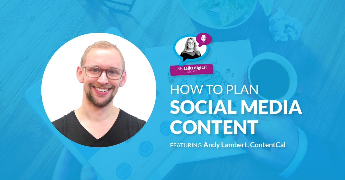 [PODCAST] How to Plan Social Media Content