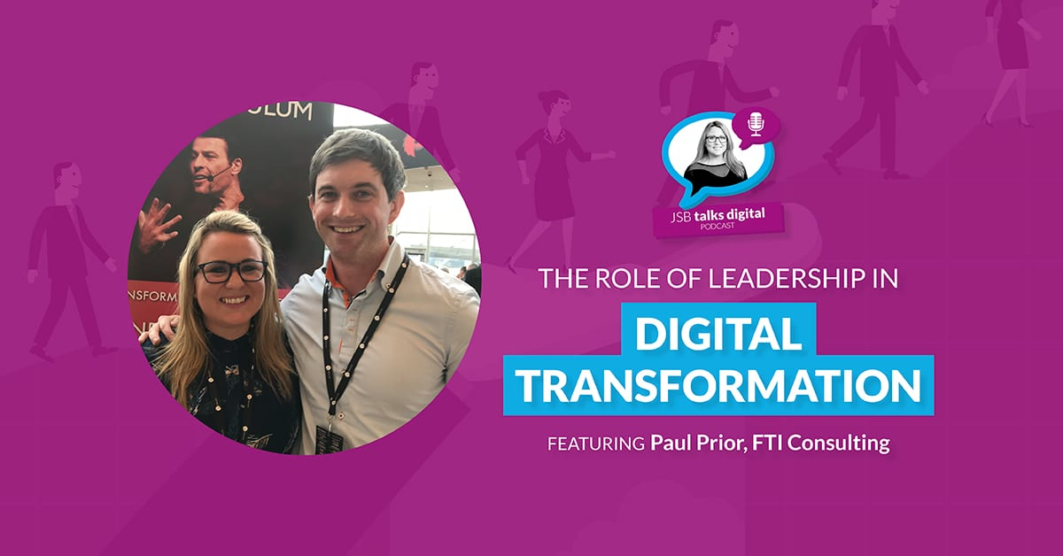 [PODCAST] The Role of Leadership in Digital Transformation