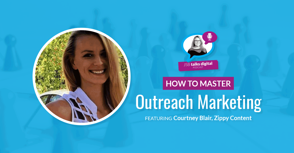 [PODCAST] How to Master Outreach Marketing