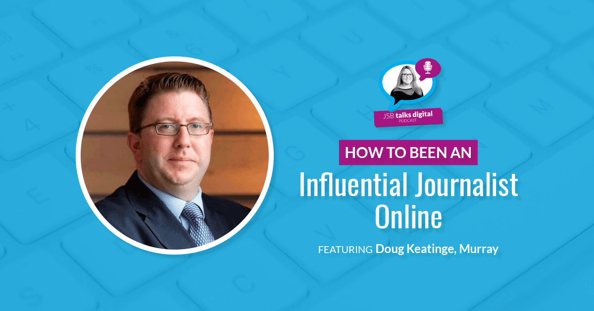 [PODCAST] How to be an Influential Journalist Online