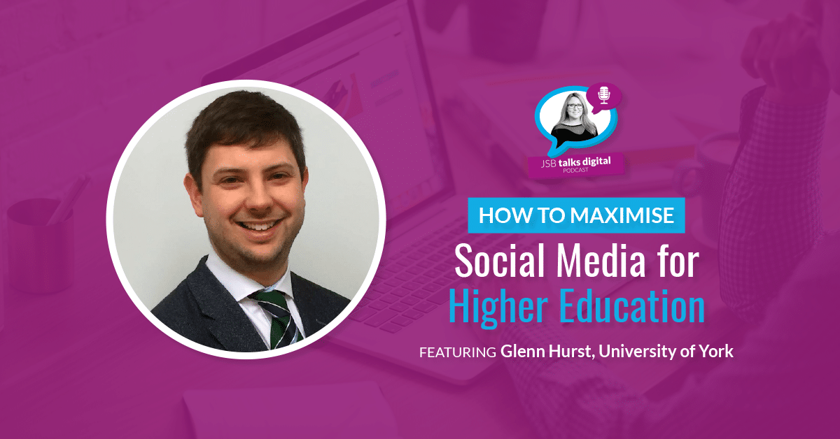 [PODCAST] How to Maximise Social Media for Higher Education
