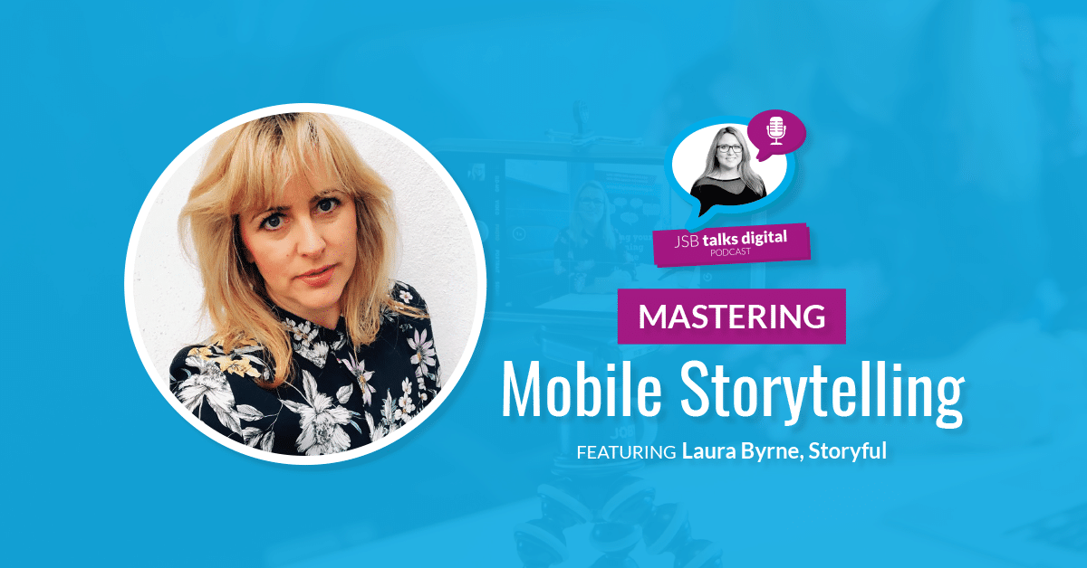 [PODCAST] Mastering Mobile Storytelling