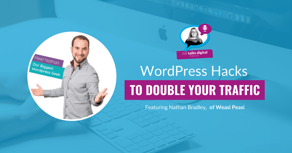[PODCAST] WordPress Hacks to Double Your Traffic
