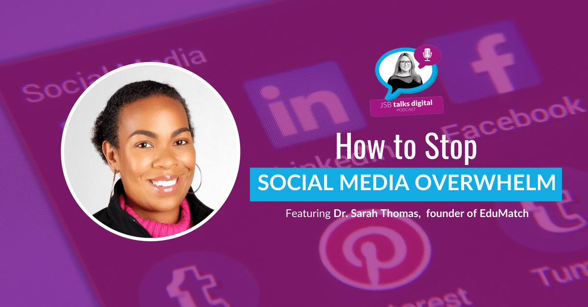 [PODCAST] How to Stop Social Media Overwhelm
