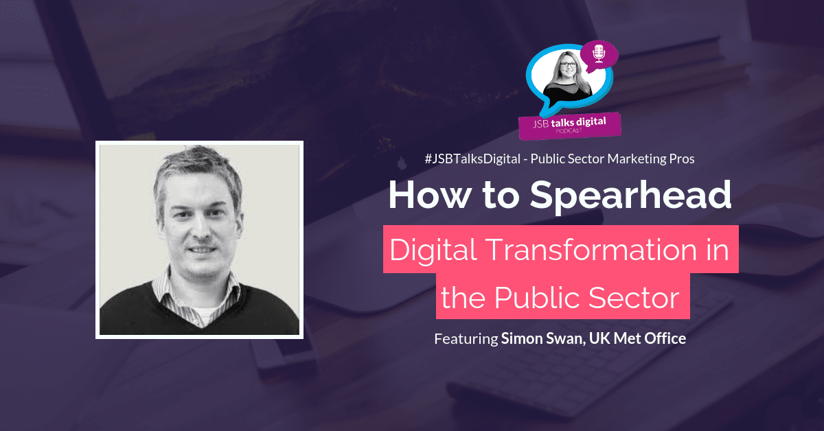 [PODCAST] How to Spearhead Digital Transformation in the Public Sector