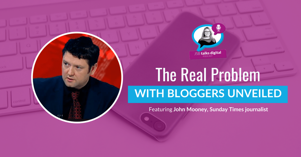 [PODCAST] The Real Problem With Bloggers Unveiled
