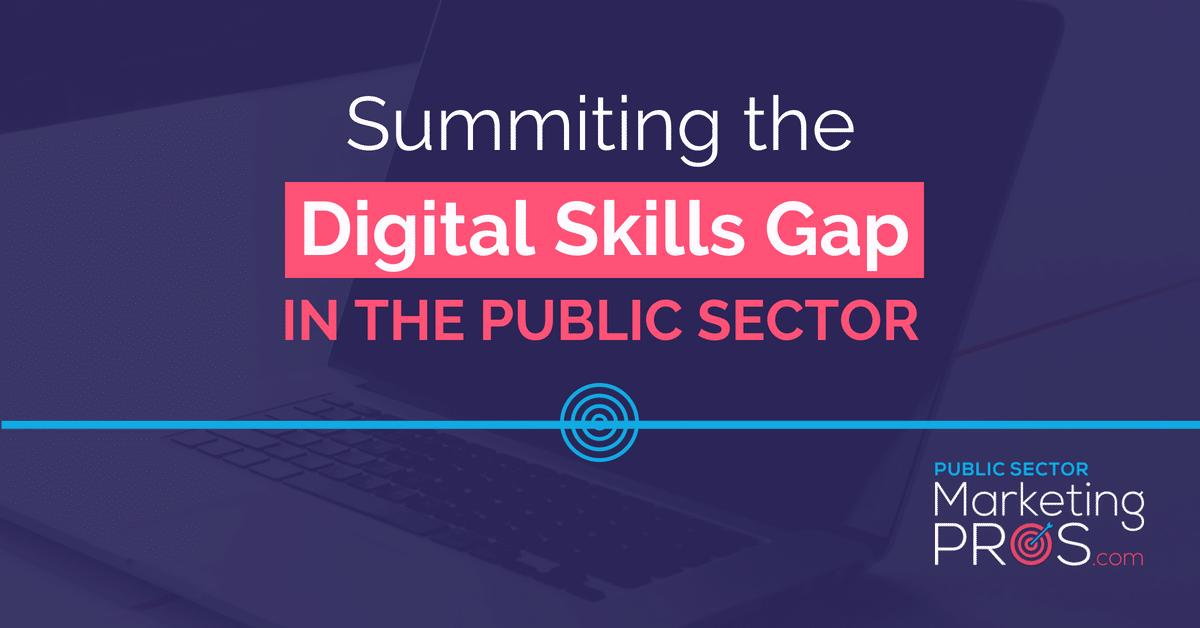 Summiting the Digital Skills Gap in the Public Sector 1