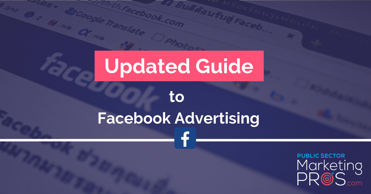Updated Guide to Facebook Advertising