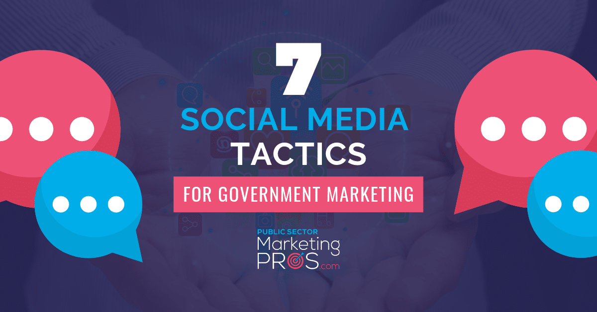7 Social Media Tactics for Government and the Public Sector