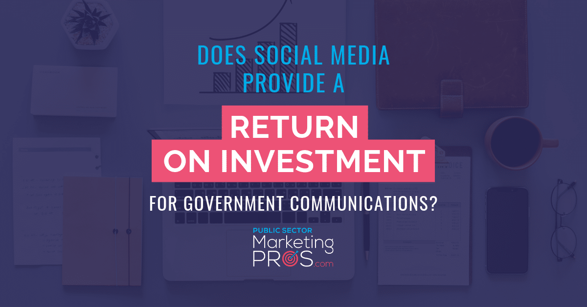 Does Social Media Provide A Return On Investment