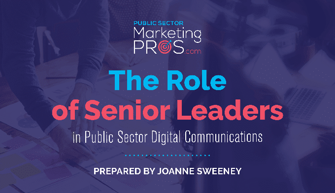 Role of Senior Leaders in Public Sector Digital Communications