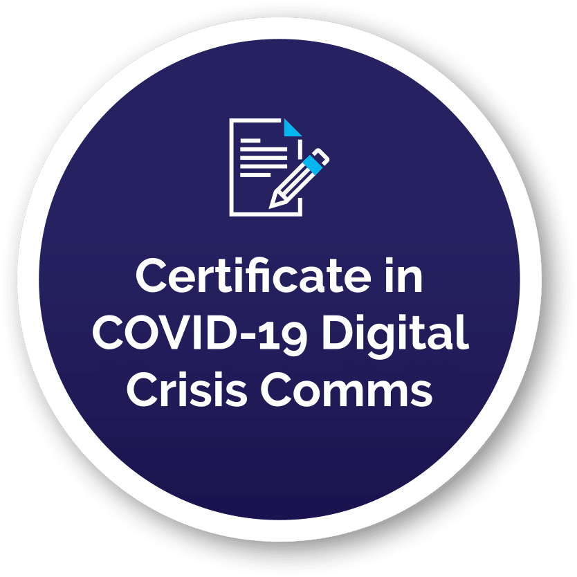 Certificate in COVID-19 Digital Crisis Comms