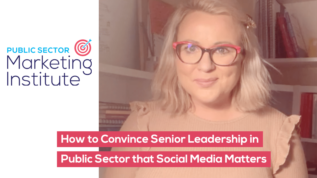 How to Convince Senior Leadership in Public Sector that Social Media Matters