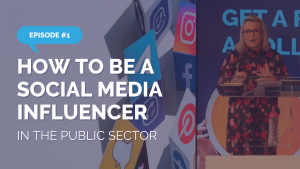 How to Be a Social Media Influencer in the Public Sector
