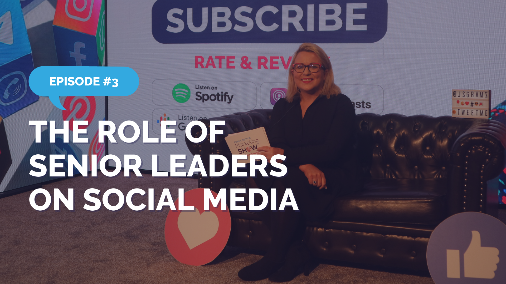 Episode 3 - The Role of Senior Leaders on Social Media