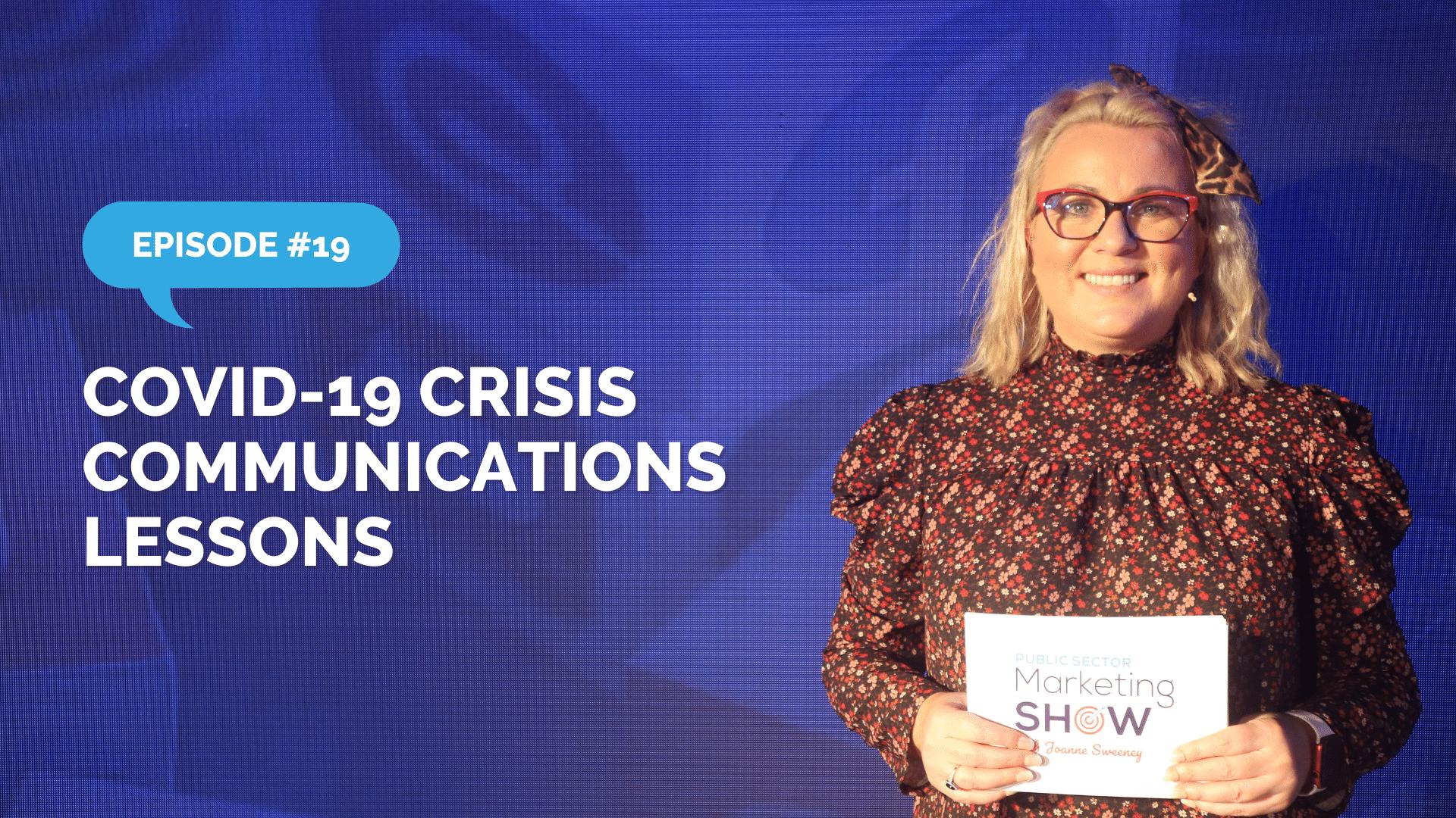 Episode 19 - COVID-19 Crisis Communications Lessons