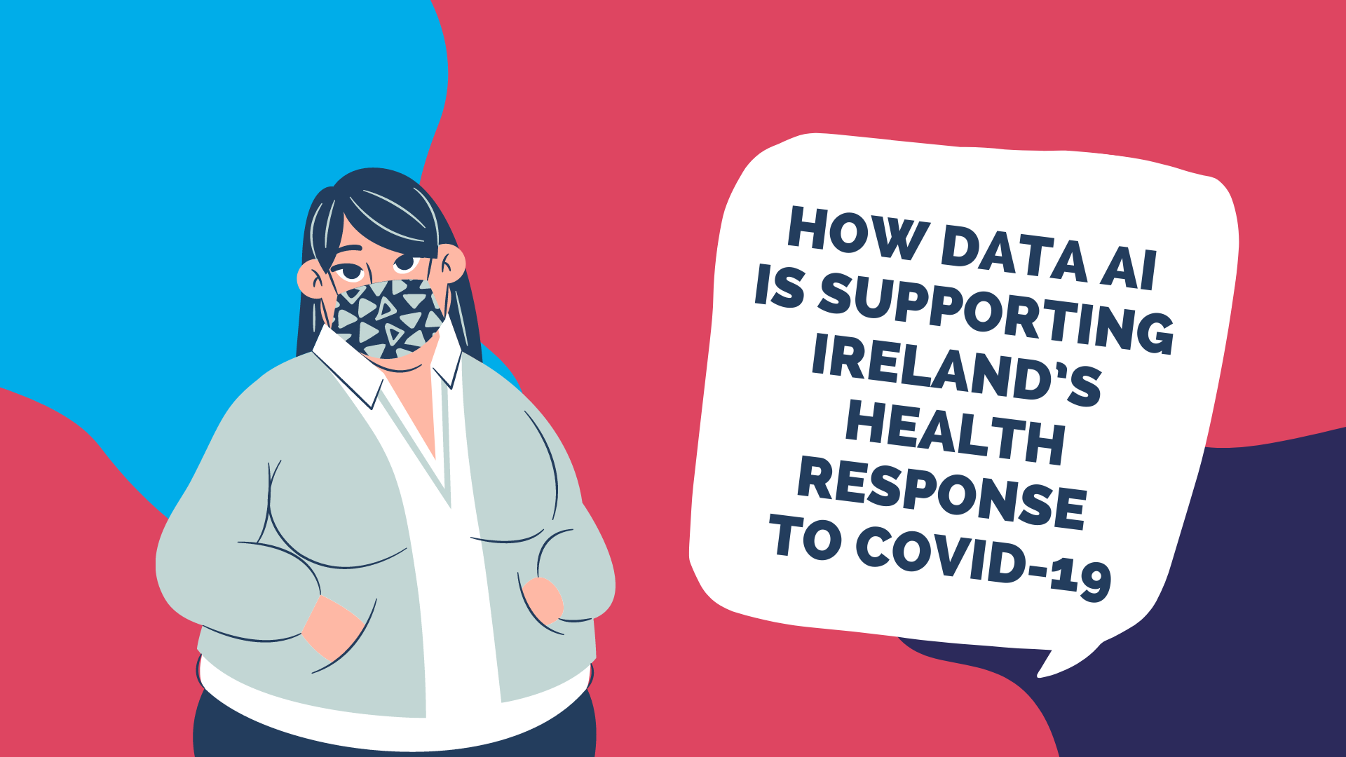 How Data AI Is Supporting Ireland's Health Response To Covid-19